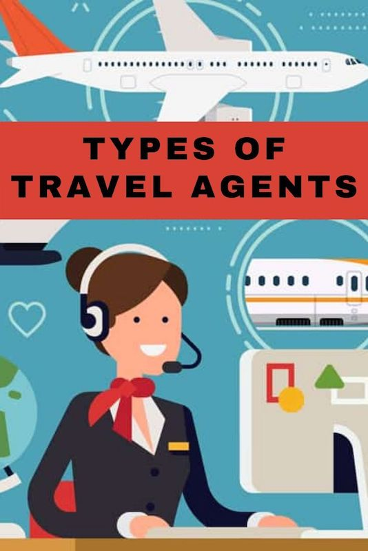 Types of travel agents
