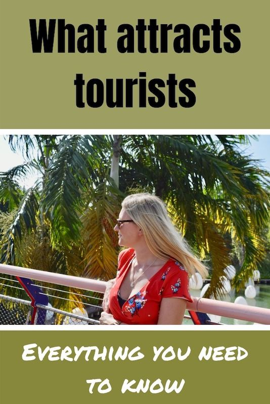 The appeal of tourist destinations | What attracts tourists