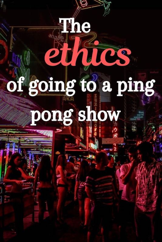 The ethics of going to a ping pong show